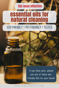 Bottle of EO with text overlay: the most effective essential oils for natural cleaning - eco-friendly, pet-friendly, tested