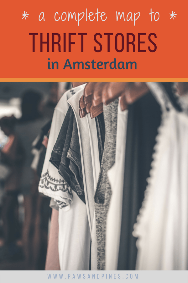 A rack of clothes with text overlay: a complete map to thrift stores in Amsterdam