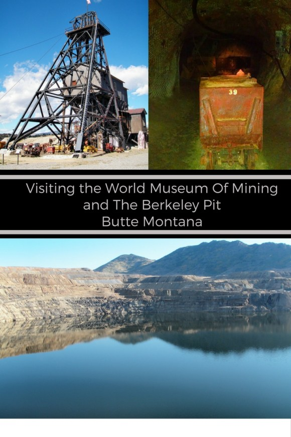 Berkeley Pit and World Museum of Mining