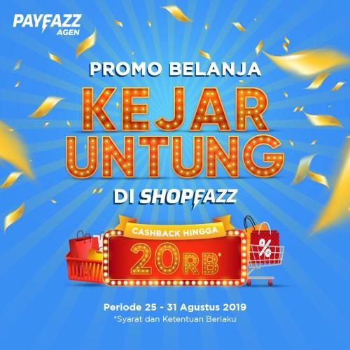 Promo Belanja Kejar Untung Shopfazz