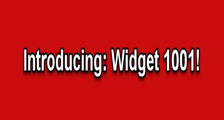 The Widget 1001