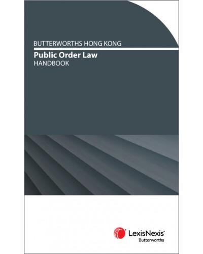 Butterworths Hong Kong Public Order Handbook - Hong Kong Law Book (New Releases: May - Oct 2020) - eDM