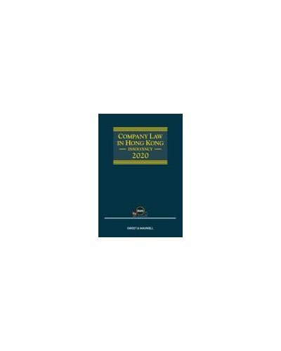 Company Law in Hong Kong: Insolvency 2020 - Hong Kong Bankruptcy & Insolvency Handbooks 2020 - eDM