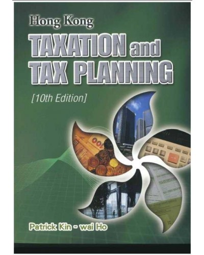 Hong Kong Taxation and Tax Planning (10th Edition) - Hong Kong - Taxation