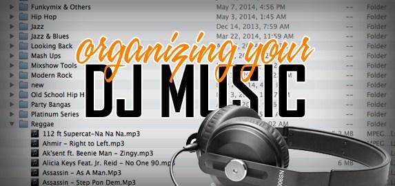 Organizing Your DJ Music: Part 1   PCDJ