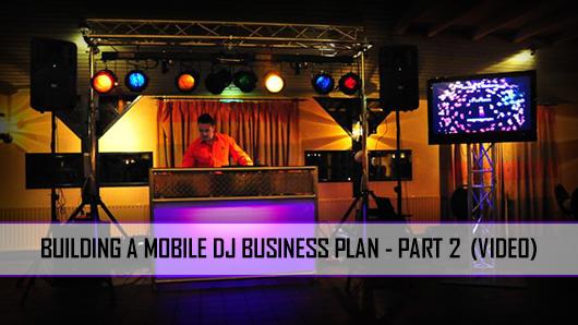 Building Your Mobile DJ Business Plan