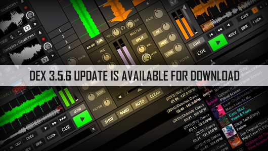 DJ Mixing Software | DEX 3 5 6 Is Now Available For Download