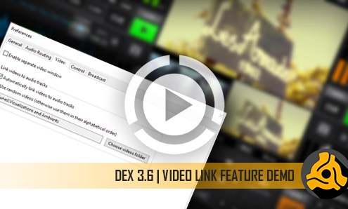Video Link Feature in DEX 3.6 DJ and Video Mixing Software