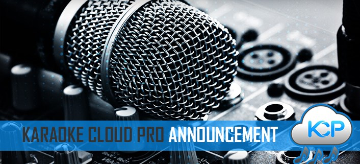 Karaoke Cloud Pro karaoke backing tracks announcement