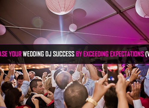 Wedding DJ Tips Exceeding Expectations