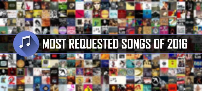 Most requested songs of 2016