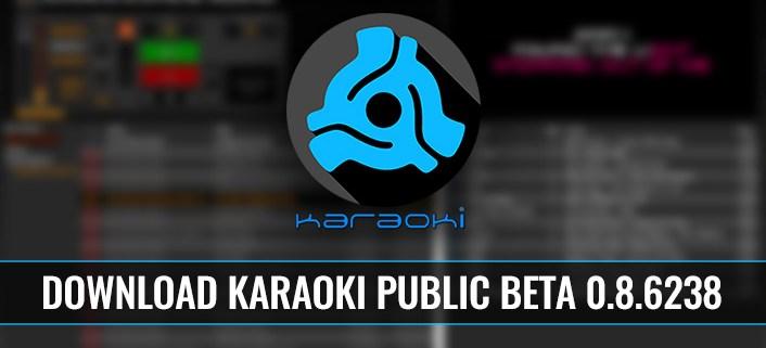 Download Karaoki Public Beta 0.8.6238