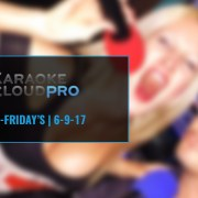 Karaoke Cloud Pro new Karaoke songs 6-9-17