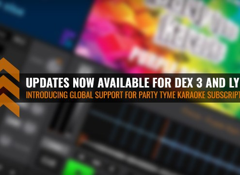 DEX 3 and LYRX update with Party Tyme Karaoke Subscription