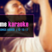 Party Tyme new karaoke songs added 12-15-17