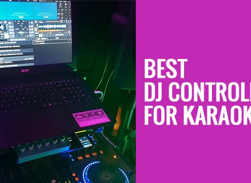 Best DJ Controllers for Karaoke