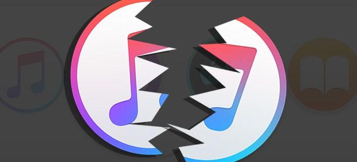 iTunes is breaking up