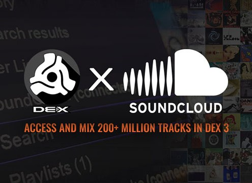 Access 200+ Million Songs with DEX 3 x SoundCloud