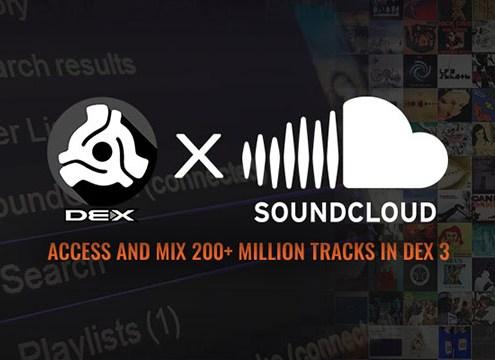 Access 200+ Million Songs with DEX 3 x SoundCloud