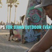 Tips for Djing outdoor events