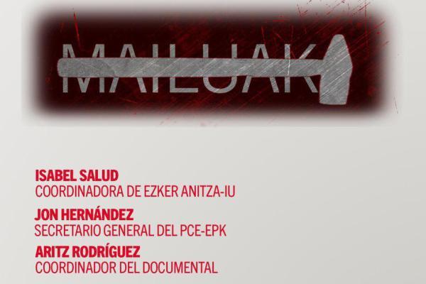 La Fundación Europa de los Ciudadanos presenta esta tarde el documental 'Mailuak, martillos contra el franquismo»