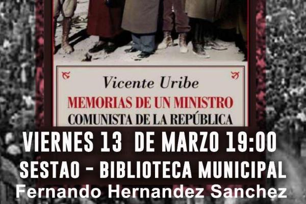 Presentación del libro «Vicente Uribe, Memorias de un ministro comunista en la República»