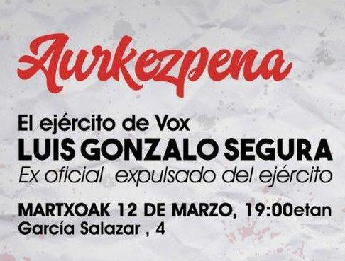 Charla «El ejercito de Vox» con Luís Gonzalo Segura.