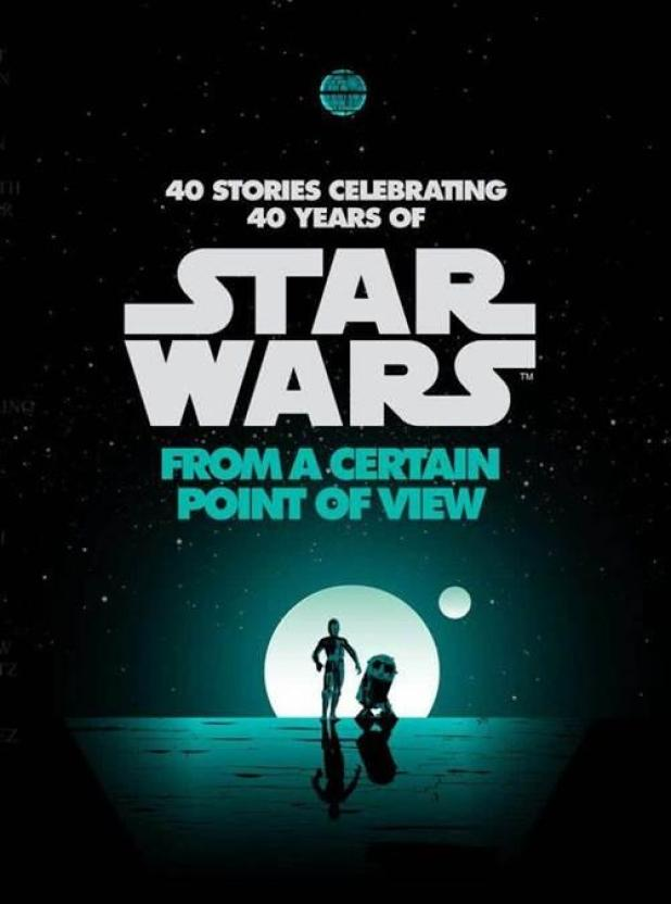 star wars from a certain point o view