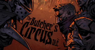 Darkest Dungeon – The Butcher's Circus