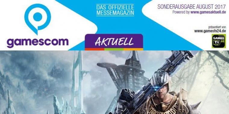 gamescom Aktuell Sonderausgabe August 2017 - jetzt kostenlos downloaden!