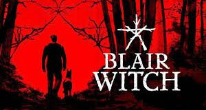 The Blair Witch Game Review and Release Date