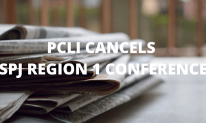 Alert: PCLI Cancels 2020 SPJ Region 1 Conference