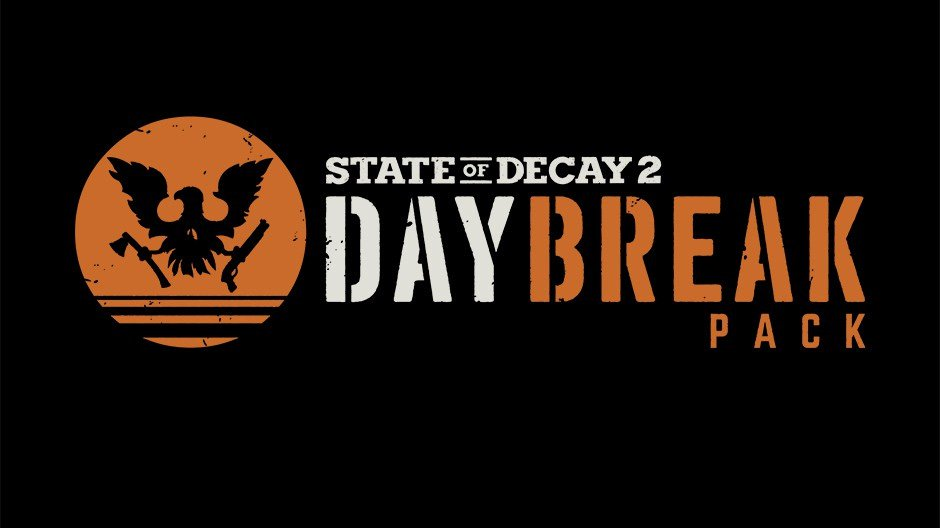 day break state of decay 2