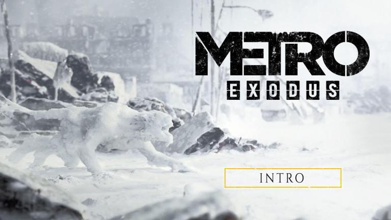 Metro Exodus Intro
