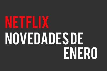 Netflix Enero