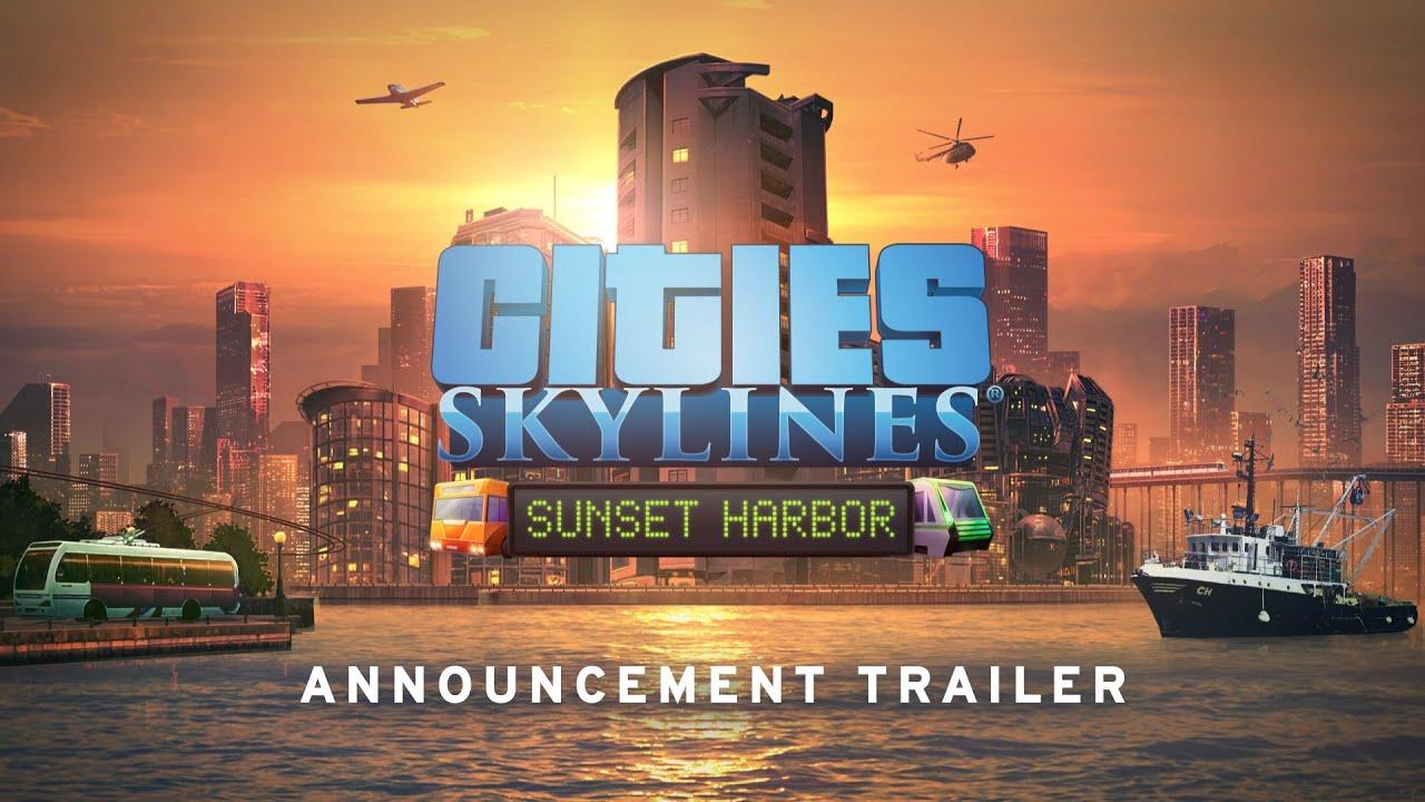 Cities Skylines Sunset Harbor