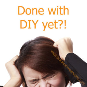 Done with DIY yet?