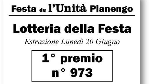Festa de l'Unità di Pianengo: ecco il numero estratto nella lotteria
