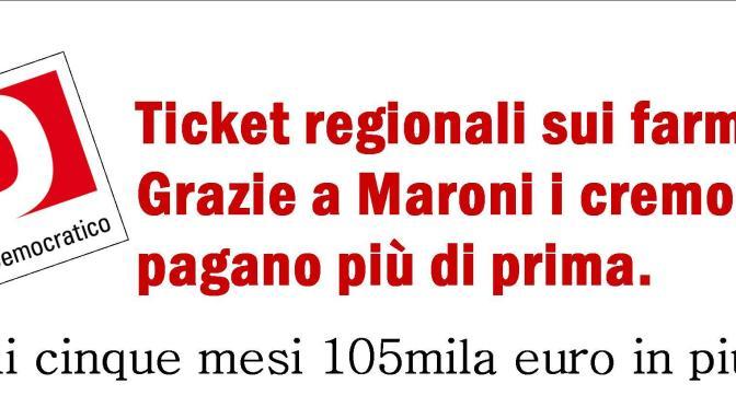 """Ticket regionali sui farmaci. PD: """"Grazie a Maroni i cremonesi pagano più di prima"""""""