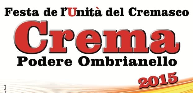 Festa PD, Ombrianello – Crema. Gli ultimi 3 giorni. IL PROGRAMMA