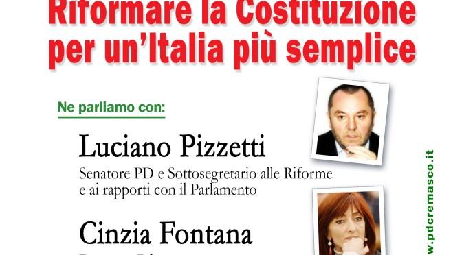 Riforma Costituzionale, stasera (giovedì 19 maggio) ne parliamo a CREMA con Luciano PIZZETTI e Cinzia FONTANA.