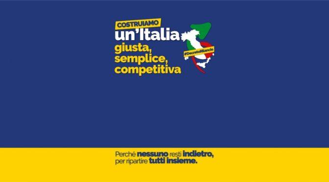"""Approvato il Decreto """"Rilancio"""": per un'Italia giusta, semplice e competitiva"""