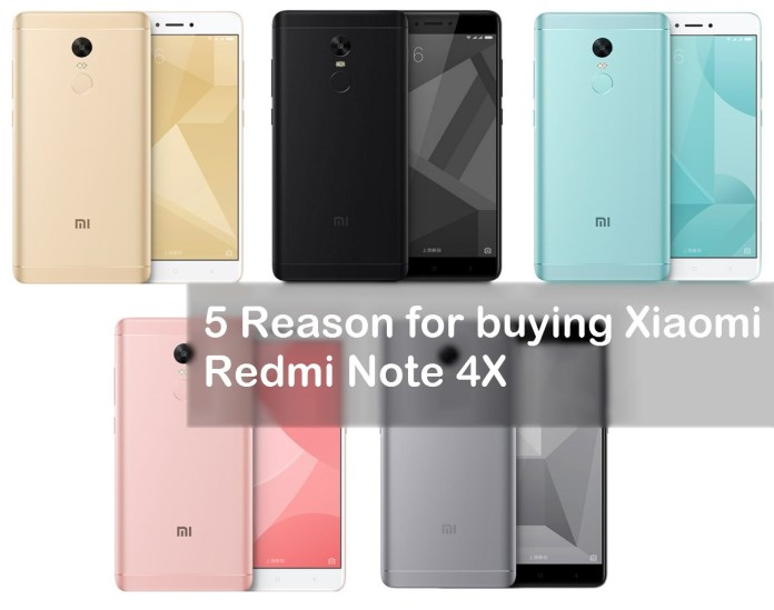 5 Reasons To Buy The Xiaomi Redmi Note 4X