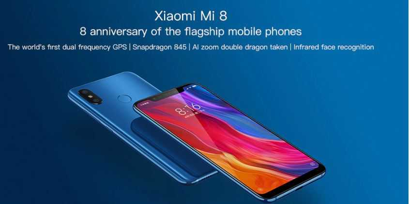 Xiaomi Mi 8 Deal - Buy Just for $569.99