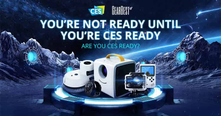 GearBest CES 2019 promotion Big Discount Coupon Available