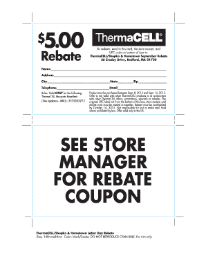 Fillable Online SEE STORE MANAGER FOR REBATE COUPON