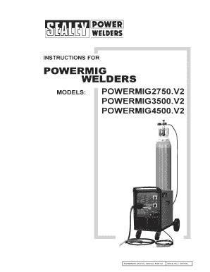 Fillable Online INSTRUCTIONS FOR POWERMIG WELDERS