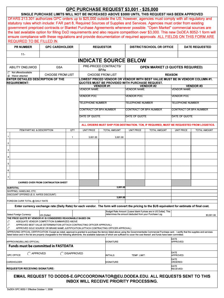 GPC PURCHASE REQUEST 3001 - 25000 - DoDEA Fill Online. Printable. Fillable. Blank - purchasecardturnoverchecklist.com