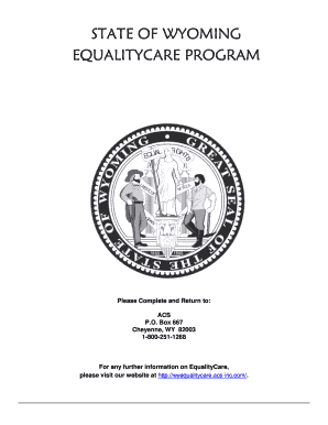 Fillable Online State of wyoming equalitycare program