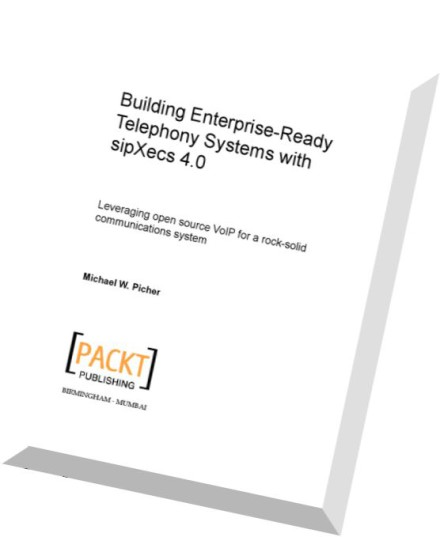 Download Building Enterprise Ready Telephony Systems with